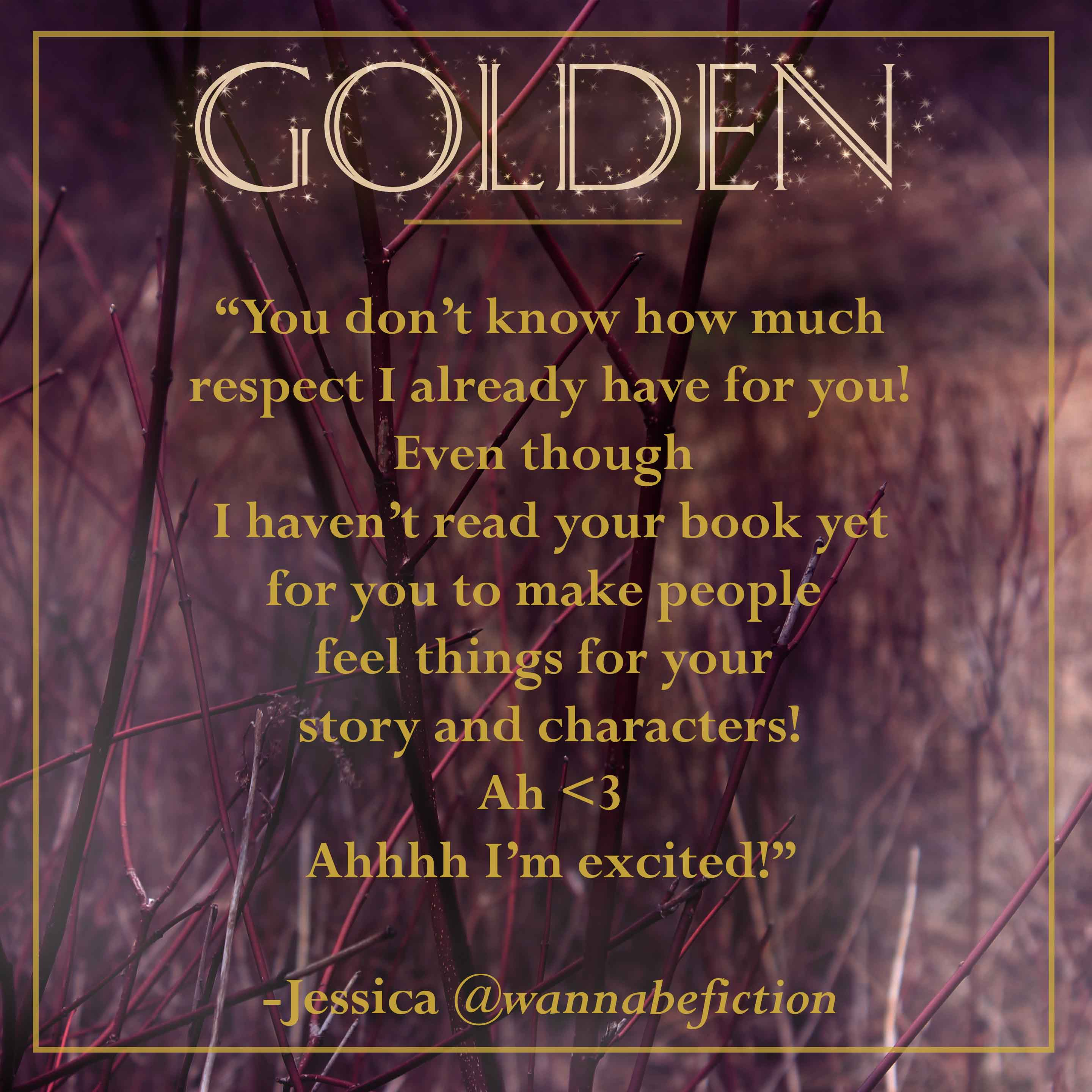 golden fan quote-jessica wannabefiction